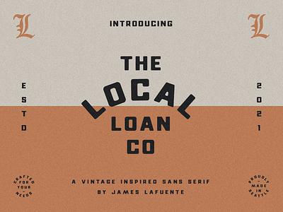 Local Loan Co - A Vintage Sans Serif logo branding lettering badge matchbook retro typeface vintage font typography