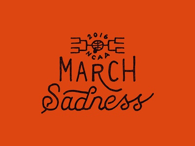 March Sadness lettering hand drawn basketball ncaa march madness
