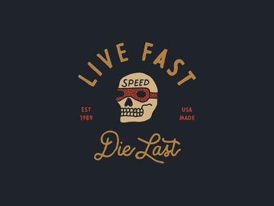 Live Fast Die Last