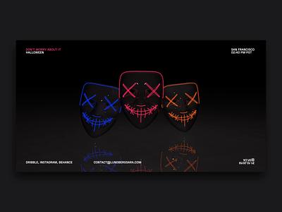 Don't worry about it // Dribbble Halloween halloween design mask cinema4d website illustration web design webflow inteface ui interactive design design halloween