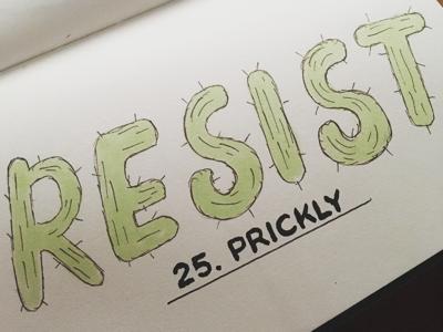_InktoberPrickly cactus copic lettering typography illustration govote vote persist resist