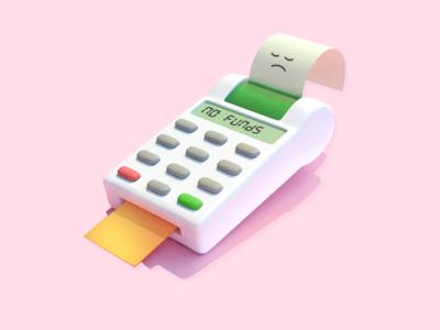 Sad Terminal - No Funds error checkout payout transaction payment no money money receipt pink 3d blender no funds face sad illustration bank terminal card credit