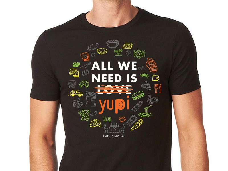 All We Need is... yupi logo t-shirt