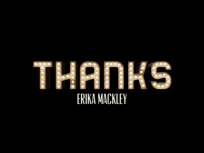 Thanks Erika 3d bulbs typography thanks sign