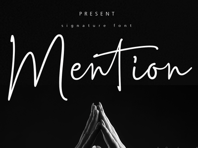 Mention Signature Font typography design elegant script font
