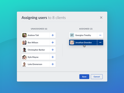 Assigning Users hover adjustment cards removing adding assigning modal dialog