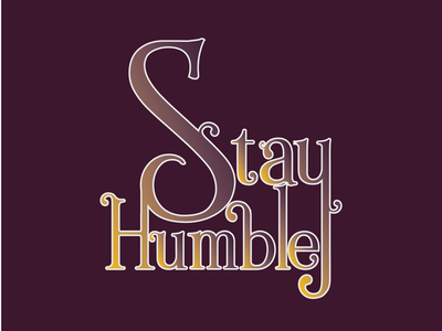 Stay Humble 03