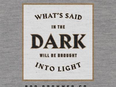 Said In The Dark