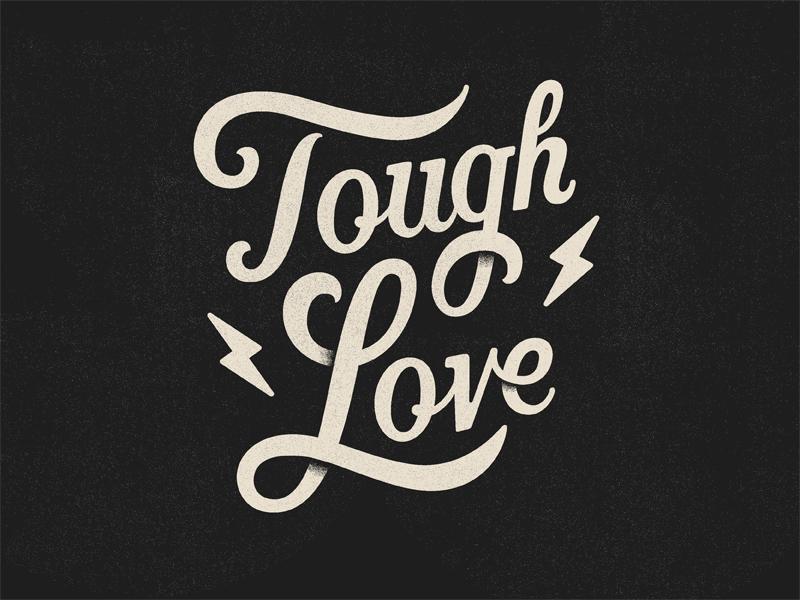 Tough Love type lettering hand lettering tough lightning