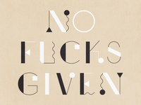 No Fucks Given