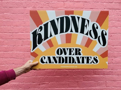 Kindness Campaign Signs sun 70s retro presidential campaign quote design pattern illustration typography handlettering lettering