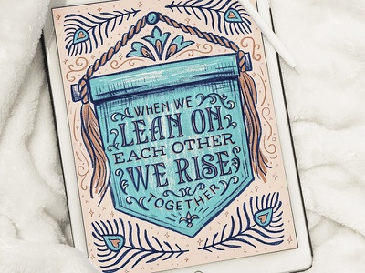 When We Lean on Each Other Procreate Lettering Quote feather ornate banner pastel pink lettering ipad lettering procreate