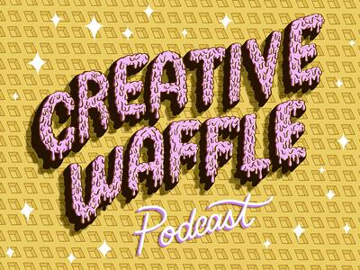 Creative Waffle Podcast