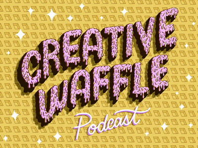 Creative Waffle Podcast yellow pink drop shadow drip type drip drippy waffle podcast design illustration typography handlettering lettering
