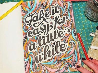 Take it Easy Lettering