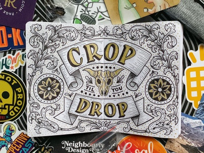 Crop til you Drop! gold black and white conference skull ornate design handdrawn vintage floral illustration sketch typography handlettering lettering