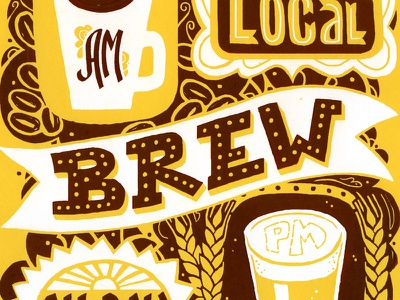 Drink Local Brew  screenprint print illustration lettering typography coffee beer