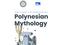 Polynesian Mythology Illustration Project