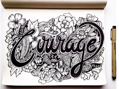 Courage illustration lettering typoraphy sketching handlettering calligraphy
