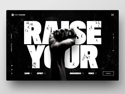 Fight Racism – Website concept fist people monochrome hero racism ui design web black  white black typography website uidesign ux ui design interface