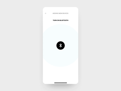 Connecting New Devices pair bluetooth connection inspiration connect device bluetooth connect mobile iot design connected home app clean interface smart home phone app bluetooth animation ux design ux  ui ux uidesign ui challenge
