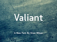 Valiant - Upcoming Font