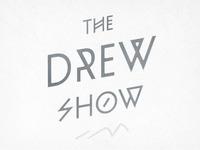 Drew Show