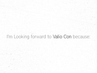 Looking forward to Valio Con?