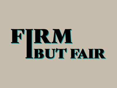 Firm, But Fair. tour management touring notes from the road podcast fair firm typography
