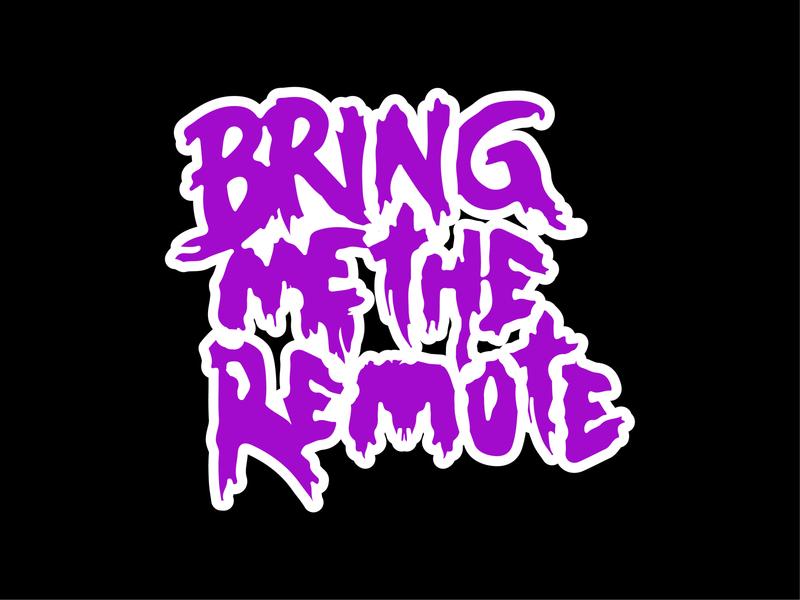 Bring Me The Remote