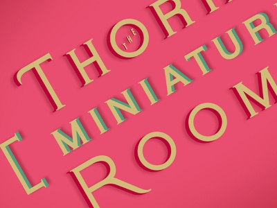 Thorne Miniature Rooms Lettering lettering chicago typography pink miniature thorne art institute
