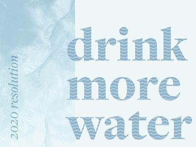 2020 Resolution 2020 weeklywarmup water typogaphy resolution