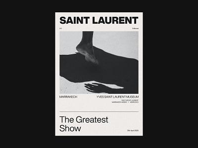 Saint Laurent The Greatest Show Editorial marrakech greatest show museum event fashion graphic saint laurent concept editorial webdesign web ux ui design ui branding typography minimal design clean