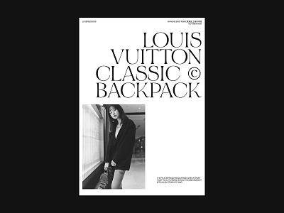 Louis Vuitton Classic Backpack Book Series layout graphic backpack series book fashion louis vuitton concept editorial web ux ui design branding ui typography minimal design clean