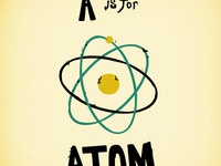 A is for Atom.