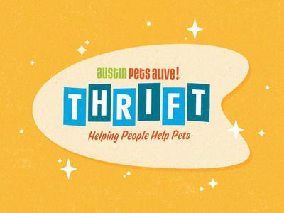 APA! Thrift signage stars retro thrift austin pets alive
