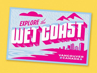Wet Coast illustration type canada lyft vancouver postcard