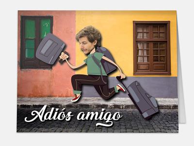 Adios Amigo meme funnydesign international going away card goodbyecard invitation greetingcard spanishcard card spanish