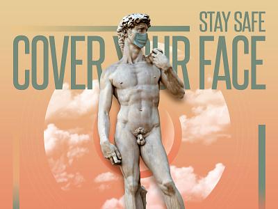 Stay Safe, Cover Your Face graphic  design covid 19 jb design studio face mask coronavirus covid-19