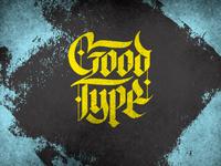 Good Type!