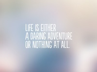 Life is either