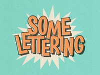 SOME LETTERING - Behance Update