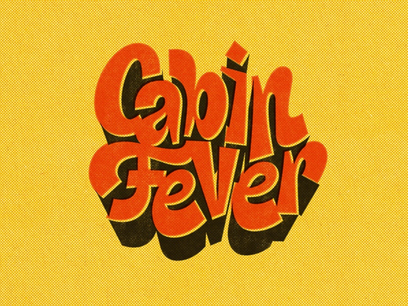 Cabin Fever retro typography true grit texture supply halftone vintage drawings procreate handlettering photoshop type lettering drawing digitalart vector illustrator typography graphicdesign design