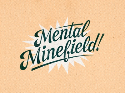 Mental Minefield script lettering procreate vintage typography handlettering type lettering photoshop drawing vector digitalart typography illustrator graphicdesign design