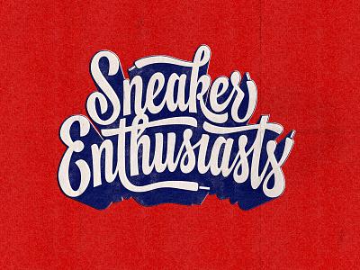 Sneaker Enthusiasts - Logo design podcast branding textures scriptlettering handlettering sneaker sneakers logo type photoshop digitalart lettering typography graphicdesign design