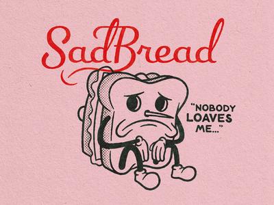 SadBread