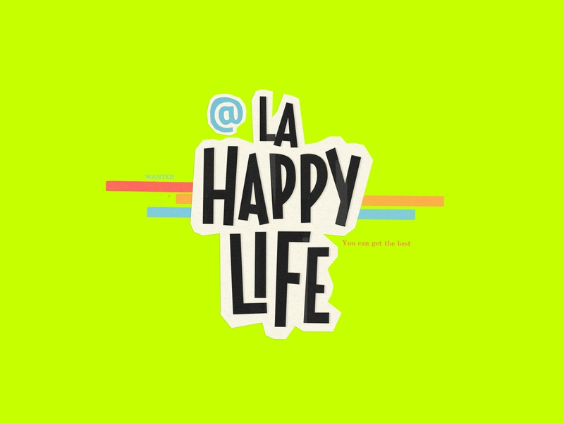 La Happy Life lifestyle instagram brand identity handmade lettering logo custom design branding