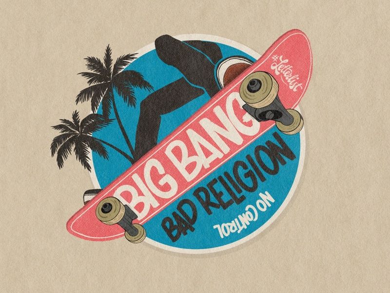 Big Bang skate losangeles california badge handmade dribbble music punk lettering illustration design custom