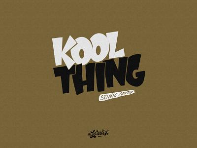 Kool Thing handlettering letter font type typeface typography dribbble custom lettering handmade