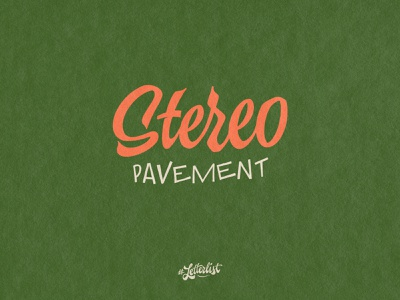 Stereo letters pavement music handlettering typeface type dribbble custom typography lettering handmade